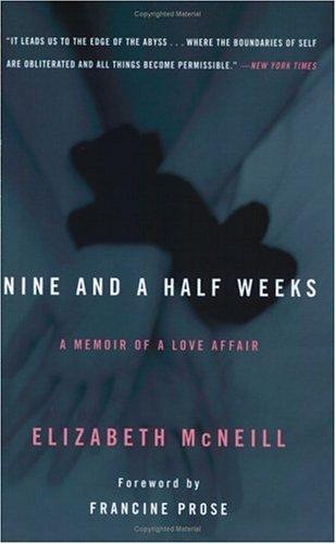 Nine and a Half Weeks by Elizabeth McNeill