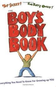 The Boy's Body Book by Kelli Dunham and Steven Bjorkman (1/3)