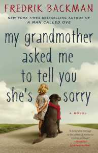 my-grandmother-asked-me-to-tell-you-shes-sorry-9781501115073_hr